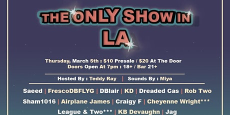 The Only Show in LA tickets