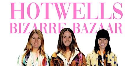 Hotwells Bizarre Bazaar tickets