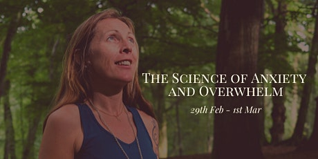 The Science of Anxiety and Overwhelm tickets