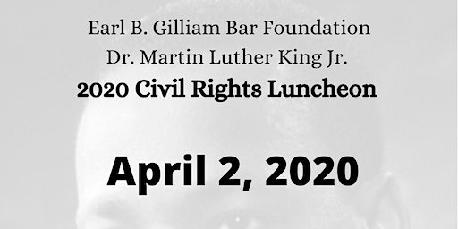 The 2020 Martin Luther King Jr.  Civil Rights Luncheon