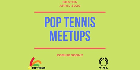 Join Boston POP Tennis Meetups Mailing List tickets