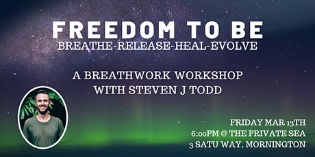 Freedom To Be Breathwork workshop Mornington tickets