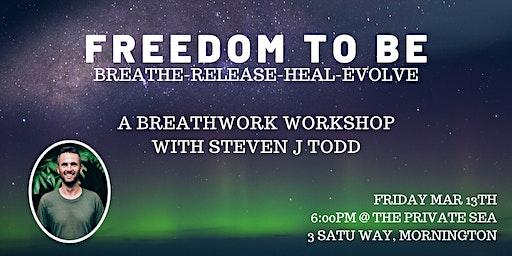 Freedom To Be Breathwork workshop Mornington