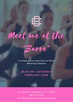 "Meet me at the ""Barre""!"