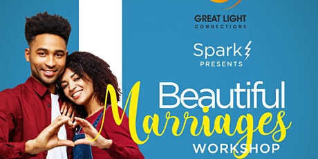 SPARK Beautiful Marriages Workshop  tickets