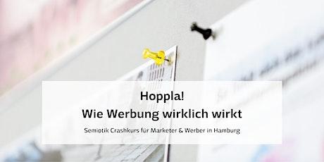 Hoppla! Wie Werbung wirklich wirkt… | Crashkurs für Marketer und Werber tickets