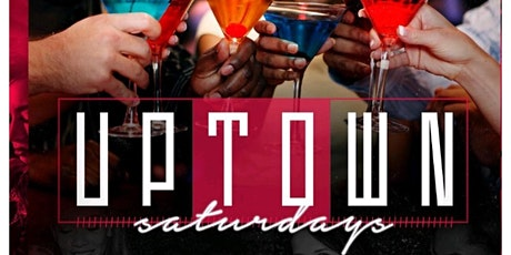 Uptown Saturday Night (Saturday Night Vibe) tickets