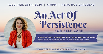 Act of Persistence: Preventing Burnout to Sustain Action w/ Heather Conklin tickets