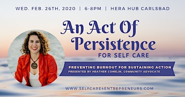 Act of Persistence: Preventing Burnout to Sustain Action w/ Heather Conklin