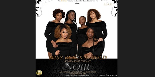 27th Annual Miss Black and Gold Scholarship Pageant