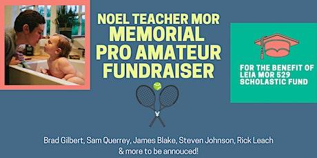 Noel Teacher Mor Memorial Tennis Pro Am Fundraiser tickets