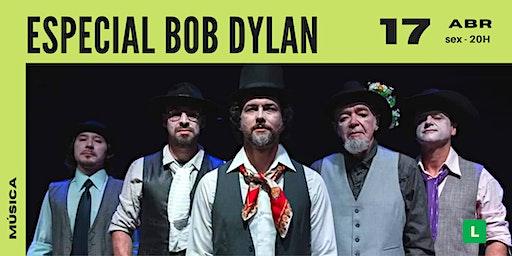 Especial Bob Dylan | Show Sesc Canoas