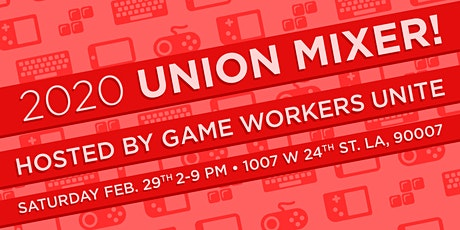 2020 Union Mixer by Game Workers Unite tickets