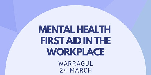 Workplace Mental Health First Aid
