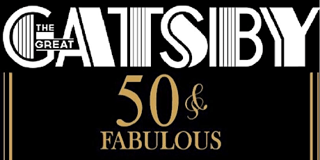 Janetta's 50th GREAT GATSBY Birthday Party tickets
