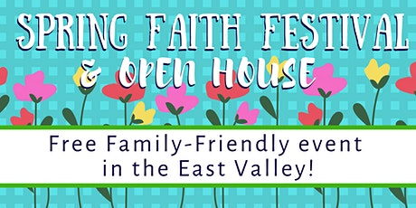 Spring Faith Festival and Open House tickets