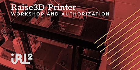 Raise3D Printer Workshop tickets