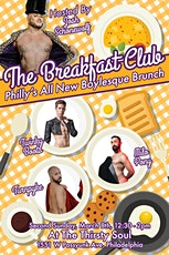 BREAKFAST CLUB: All Male Burlesque Brunch! tickets