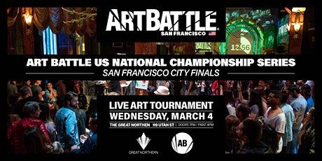 Art Battle San Francisco City Finals - March 4, 2020 tickets
