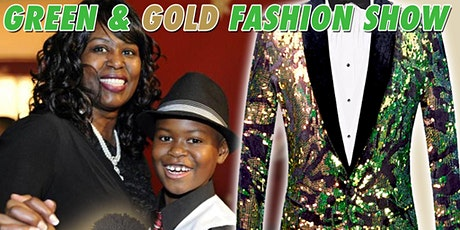 Green & Gold Fashion Show tickets