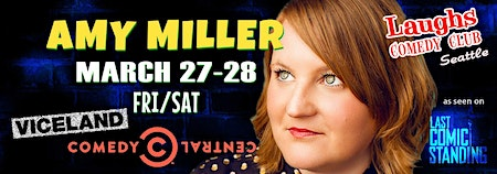 Comedian Amy Miller from Comedy Central, Last Comic Standing, and Viceland!