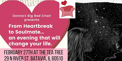 From Heartbreak to Soulmate… An Evening that Will Change Your Life