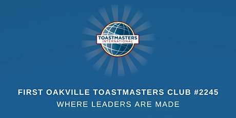 First Oakville Toastmasters Club Meeting tickets