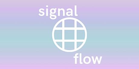 Signal Flow 2020 tickets