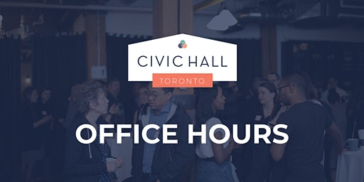Civic Hall Toronto: February Office Hours