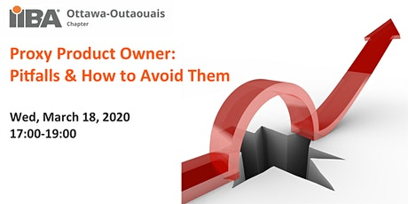 March Meeting   Proxy Product Owner: Pitfalls & How to Avoid Them tickets