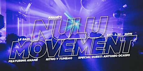 Anané's Nulu Movement tickets