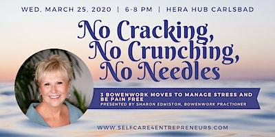 """No Cracking, No Crunching, No Needles"" with Sharon Edmiston"
