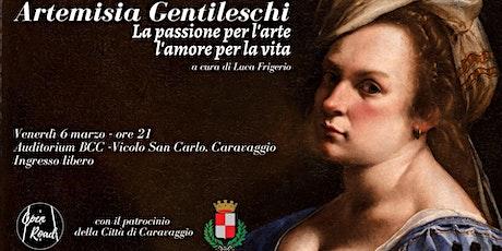 Artemisia Gentileschi - La passione per l'arte, l'amore per la vita biglietti