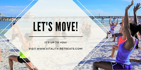 LET'S MOVE! RENEW YOUR POWER & VITALITY! tickets