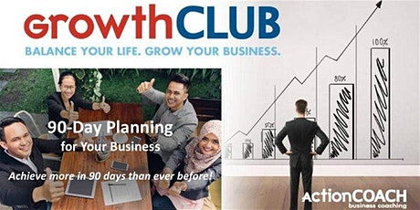 GROWTHCLUB: Create Your 90-day Business Plan FOR Q2 2020! tickets