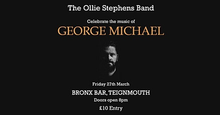 Ollie Stephens Band - Celebrating The Music of George Michael tickets