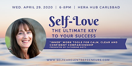 """Self-Love: The Ultimate Key to Your Success"" with Catherine Dietz tickets"