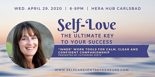 """""""Self-Love: The Ultimate Key to Your Success"""" with Catherine Dietz"""
