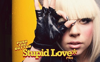 PUSH THE BUTTON: STUPID LOVE*