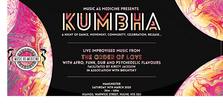 Music As Medicine: Kumbha - live ecstatic dance MCR tickets
