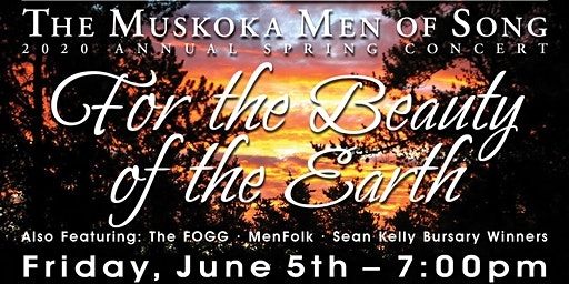 "Muskoka Men of Song-Spring Concert ""For the Beauty of the Earth"""