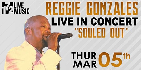 Reggie Gonzales Performing Live In Concert @ 172 Live Music tickets