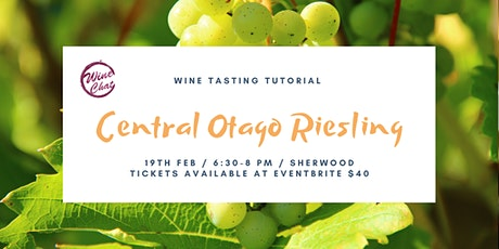 Central Otago Riesling tickets
