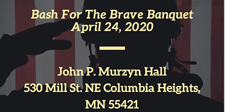 4th Annual Bash For The Brave tickets