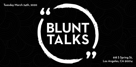 Blunt Talks DTLA tickets