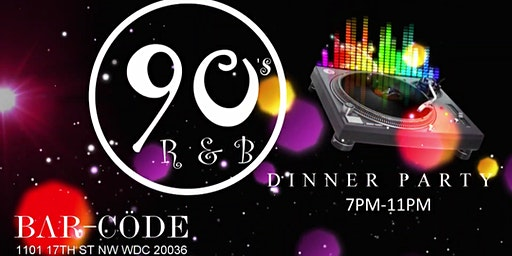 90s R&B DINNER PARTY