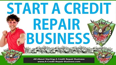 Start Your Own Credit Repair Business or Learn How To Repair Your Credit tickets