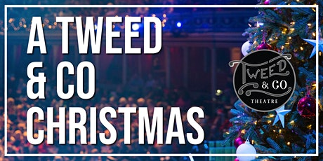 A TWEED & COMPANY CHRISTMAS STOCO tickets