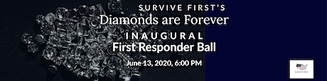 Survive First's Inaugural First Responder Ball tickets