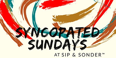 Syncopated Sundays at Sip & Sonder tickets